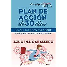Genera tus primeros 1000€ vendiendo tu conocimiento online.: Plan de acción de 30 días.