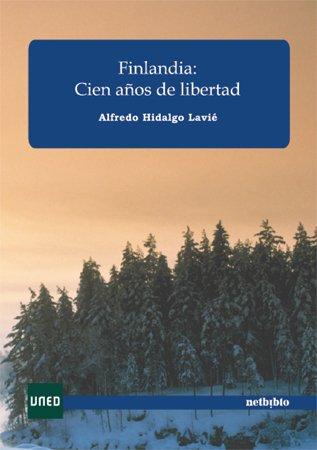 Finlandia Cien A・Os De Libertad (Catálogo General)