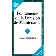 Fondements de la décision de maintenance