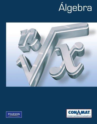Algebra (High school) (Spanish Edition) by Conamat (2011) Paperback