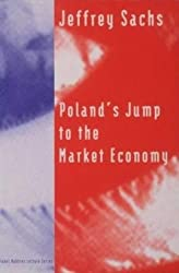 Poland's Jump to the Market Economy (The Lionel Robbins Lectures)