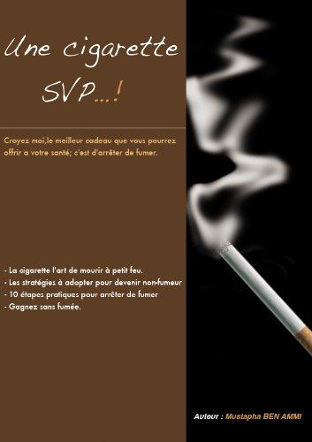 Une cigarette SVP...!