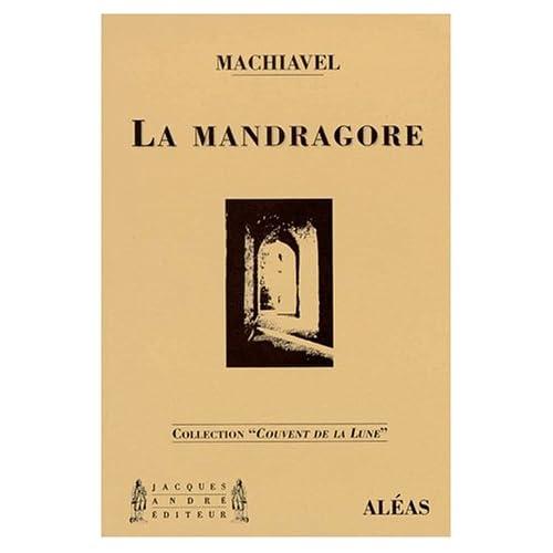 La mandragore : Comédie en cinq actes et chansons