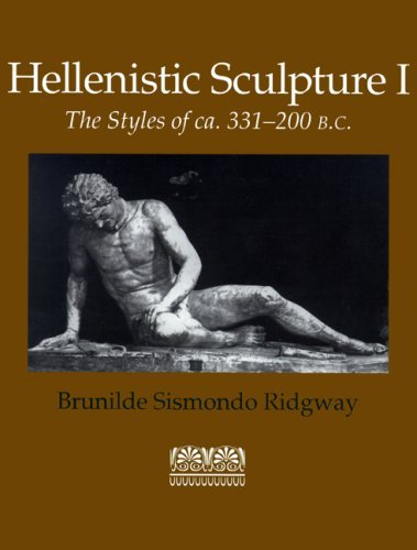 Hellenistic Sculpture I: The Styles of ca. 331-200 B.C. (Wisconsin Studies in Classics, Richard Daniel De Puma and Patricia A. Rosenmeyer, Series Editors) by Brunilde Sismondo Ridgway (2001-09-05)