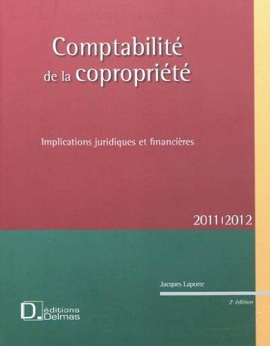 Comptabilit de la coproprit 2011/2012 : Implications juridiques et financires