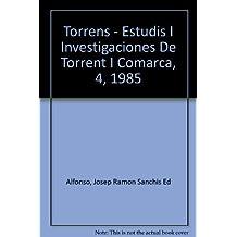 Torrens - Estudis I Investigaciones De Torrent I Comarca, 4, 1985