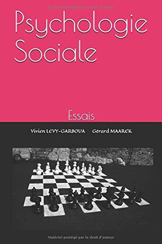 Psychologie Sociale: Essais par Gérard MAAREK