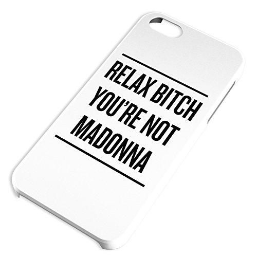 Relax Bitch Madonna für iPhone 6 Hipster Hülle Cover Case Bumper Schutzhülle Schale Swag Loomiloo®
