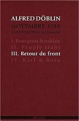 Novembre 1918, une révolution allemande, Tome 3 : Retour du front