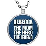 Rebecca The Mom The Hero The Legend - Circle Necklace Royal / One Size, Pendentif Charme Plaqué Argent avec Collier, Cadeau pour Anniversaire, Noël