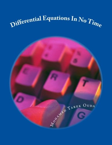 Differential Equations In No Time: Solve Differential Equations In No Time