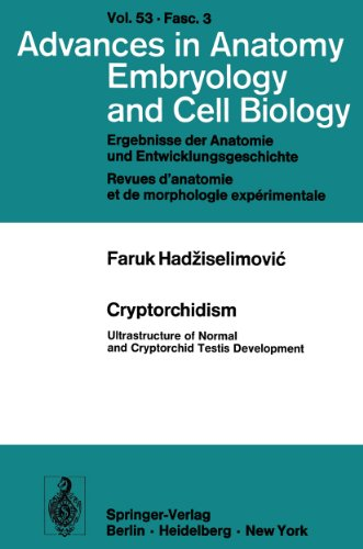 Cryptorchidism: Ultrastructure of Normal and Cryptorchid Testis Development (Advances in Anatomy, Embryology and Cell Biology) (English Edition)