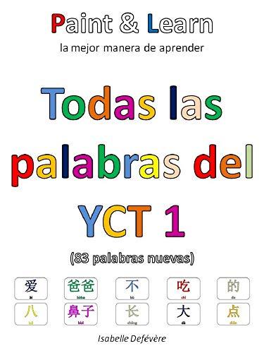 Todas las palabras del YCT 1 por Isabelle Defévère