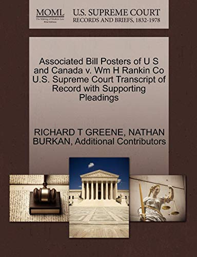 Associated Bill Posters of U S and Canada V. Wm H Rankin Co U.S. Supreme Court Transcript of Record with Supporting Pleadings (S V Poster H)