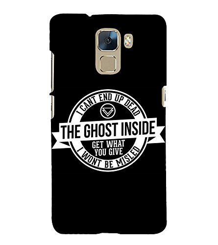 Fiobs Designer Phone Back Case Cover Huawei Honor 7 :: Huawei Honor 7 (Enhanced Edition) :: Huawei Honor 7 Dual SIM ( Quotes on Ghost Inside Me )