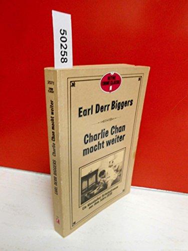 Charlie Chan macht weiter. Ein klassischer Kriminalroman aus dem Jahre 1930.