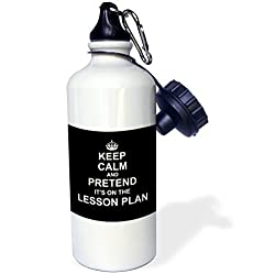 3dRose wb_179738_1 Black Keep Calm and Pretend Its on The Lesson Plan Funny Teacher Gift Sports Water Bottle, 21 oz, White
