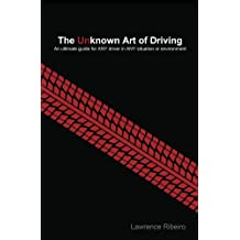 The Unknown Art of Driving (English Edition)