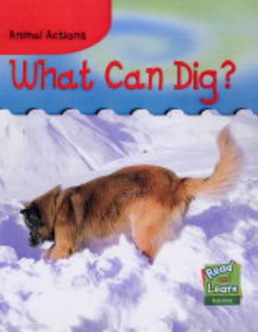 What can dig?