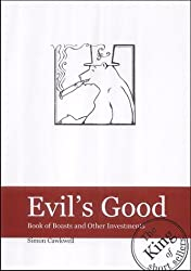 Evil's Good: Book of Boasts and Other Investments