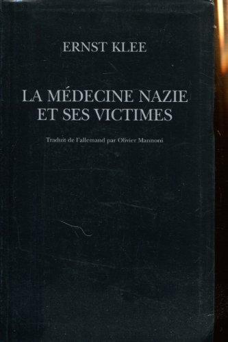 La médecine nazie et ses victimes