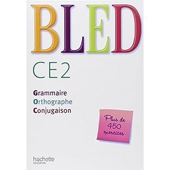 Bled CE2 : Grammaire, Orthographe, Conjugaison