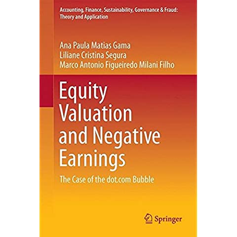 Equity Valuation and Negative Earnings: The Case of the dot.com Bubble (Accounting, Finance, Sustainability, Governance & Fraud: Theory and Application)