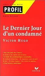 Le dernier jour d'un condamné (1829) de Victor Hugo