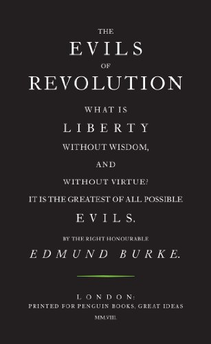 The Evils of Revolution (Penguin Great Ideas) por Edmund Burke