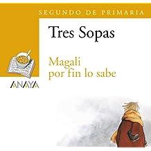 """Blíster  """" Magali por fin lo sabe """"  2º de Primaria: 50 (Literatura Infantil (6-11 Años) - Plan Lector Tres Sopas (Castellano)) - 9788466747813"""