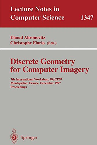 Discrete Geometry for Computer Imagery: 7th International Workshop, DGCI '97, Montpellier, France, December 3-5, 1997, Proceedings par Christophe Fiorio