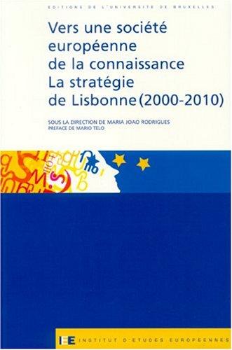 Vers une société européenne de la connaissance : La stratégie de Lisbonne (2000-2010)