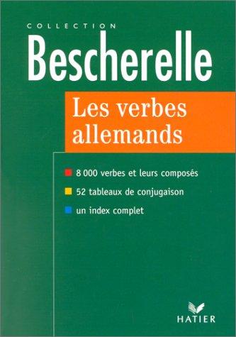 Les verbes allemands 8000 verbes et leurs composés, édition 97
