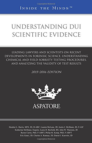 understanding-dui-scientific-evidence-2015-2016-leading-lawyers-and-scientists-on-recent-development