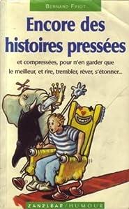 """Afficher """"Encore des histoires pressées"""""""