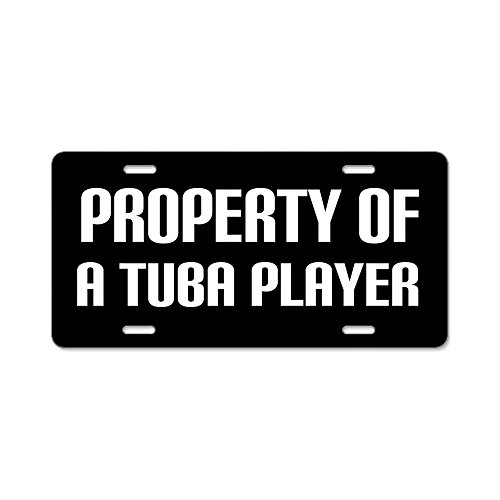 CafePress Property Of A Tuba Player Aluminium Nummernschild–Standard
