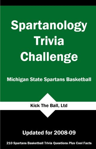 Spartanology Trivia Challenge: Michigan State Spartans Basketball by (researched by) Tom P. Rippey III (2008-11-15) par (researched by) Tom P. Rippey III