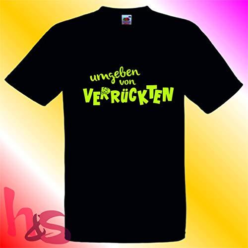 kreative Geschenkewelt by h&s | lustiges Fun Shirt| umgeben von Verrückten | coole Geschenkidee| Gr.XL - Verrückt Mens T-shirt