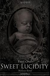 Sweet Lucidity: Part One: 1 (Sweet Lucidity Vampire Suite)