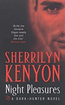 Night Pleasures (Dark-Hunter World Book 2) by [Kenyon, Sherrilyn]