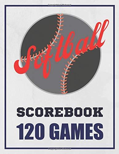 Softball Scorebook: Softball And Baseball Scorekeeper Journal Log Book -