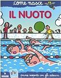 Il nuoto. Con adesivi. Ediz. illustrata