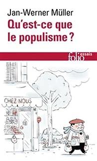 Qu'est-ce que le populisme? par Jan-Werner Müller