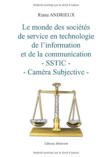 Le monde des sociétés de service en technologie de l'information et de la communication