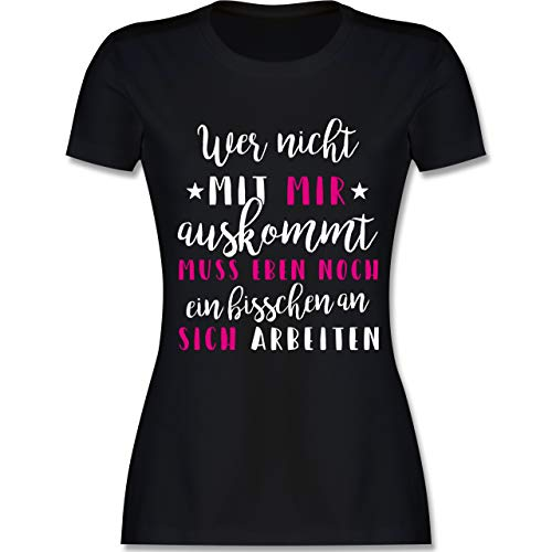 Sprüche - Wer mit Mir Nicht auskommt - rosa - XXL - Schwarz - L191 - Tailliertes Tshirt für Damen und Frauen T-Shirt -