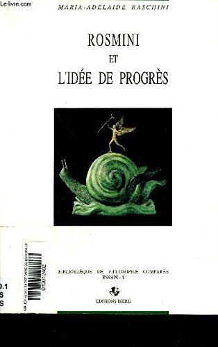 Rosmini et l'idée de progrès. Une initiation à la réflexion philosophique par Maria Adelaïde Raschini