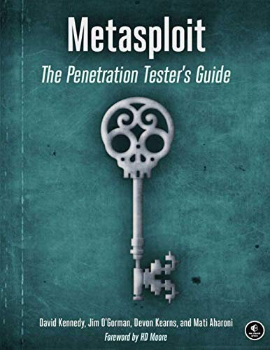 Metasploit: A Penetration Tester's Guide Security Tester
