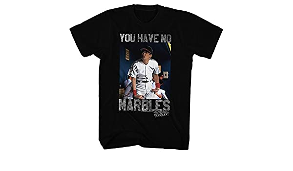 Major League Ll Movie You Have No Marbles Adult T Shirt