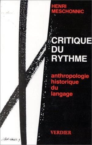 Critique du rythme : Anthropologie historique du langage