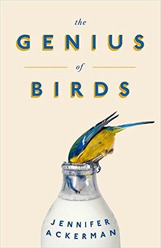 The Genius of Birds by Jennifer Ackerman (2016-04-21)